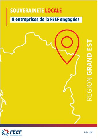 Souveraineté locale. 8 entreprises de la FEEF engagées. Région Grand Est