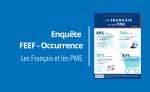 ENQUETE D'OPINION FEEF / OCCURRENCE : Les Français et les PME (vague 2)