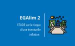 [EGAlim 2] ETUDE : la juste revalorisation des tarifs des PME agroalimentaires françaises n'entraînera pas d'inflation