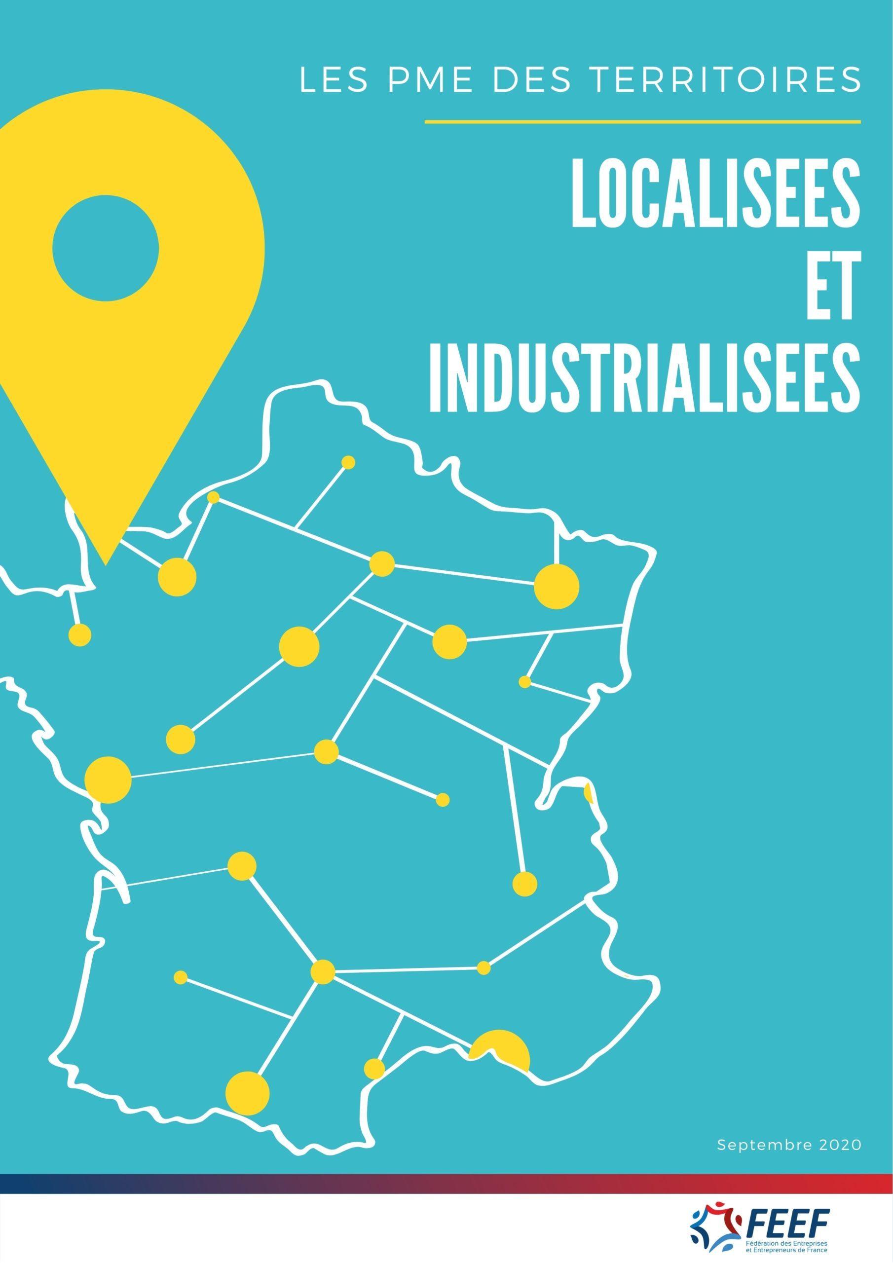 Les PME des Territoires : localisées et industrialisées