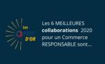 Le concours des FEEF d'Or récompense les 6 relations PME-Enseignes les plus inspirantes en 2020